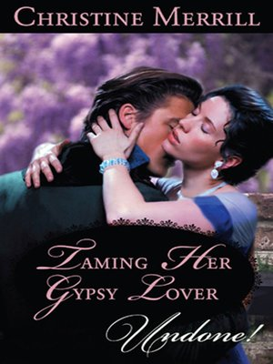 cover image of Taming Her Gypsy Lover