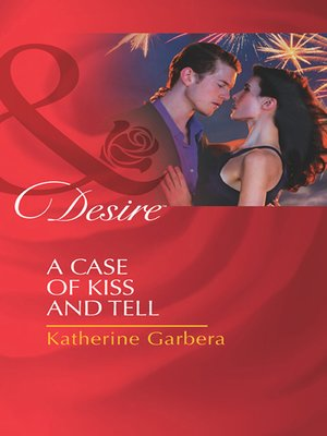 cover image of A Case of Kiss and Tell
