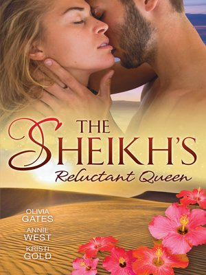 cover image of The Sheikh's Reluctant Queen--3 Book Box Set