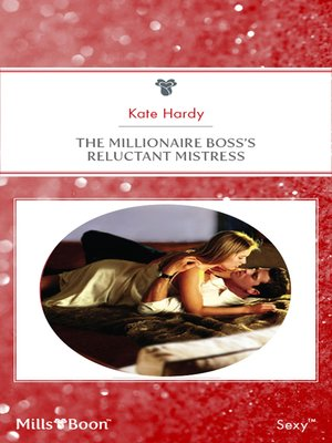 cover image of The Millionaire Boss's Reluctant Mistress