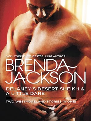 cover image of Delaney's Desert Sheikh and a Little Dare/Delaney's Desert Sheikh/A Little Dare