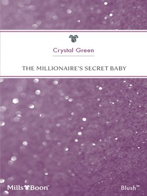 cover image of The Millionaire's Secret Baby