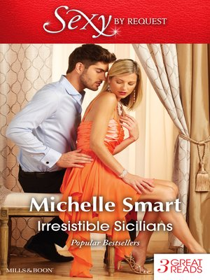 cover image of What a Sicilian Husband Wants / the Sicilian's Unexpected Duty / Taming the Notorious Sicilian