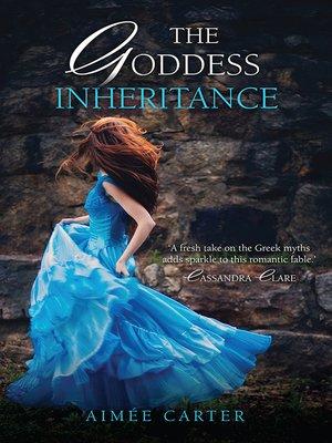 cover image of The Goddess Inheritance