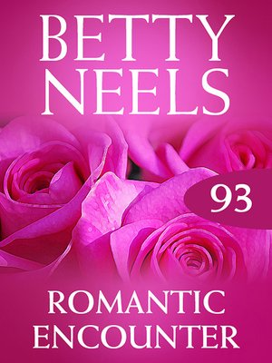 cover image of Romantic Encounter (Betty Neels Collection)
