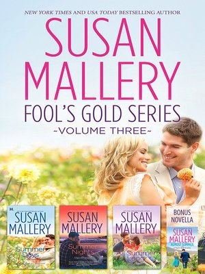cover image of Susan Mallery's Fools Gold Series Volume 3/Almost Summer/Summer Days/Summer Nights/All Summer Long