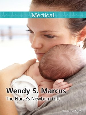 cover image of The Nurse's Newborn Gift