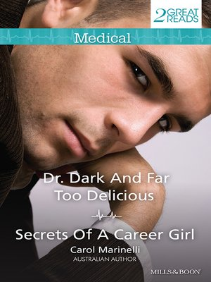 cover image of Dr Dark and Far Too Delicious/Secrets of a Career Girl