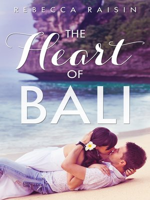 cover image of The Heart of Bali (Novella)