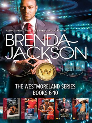 cover image of Brenda Jackson Westmoreland Series Books 6-10/Jared's Counterfeit Fiancee/The Chase Is On/The Durango Affair/Ian's Ultimate Gamble/Seduct