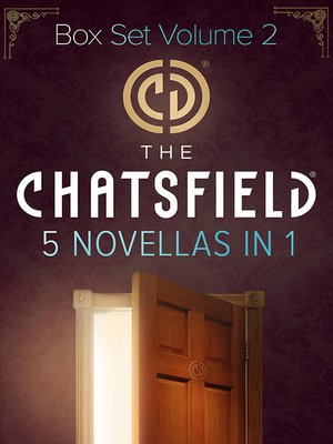cover image of The Chatsfield Novellas Bundle Volume 2--5 Book Box Set