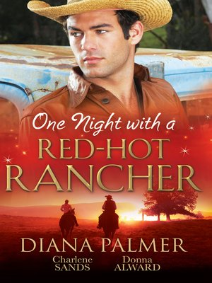 cover image of One Night With a Red-Hot Rancher--3 Book Box Set