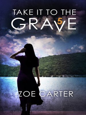 cover image of Take It to the Grave (part 5 of 6)