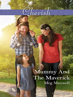 cover image of Mummy and the Maverick