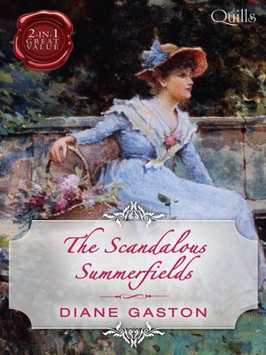cover image of The Scandalous Summerfields/Bound by Duty/Bound by One Scandalous