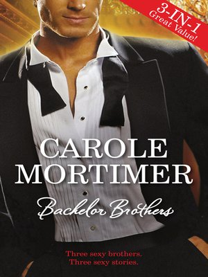 cover image of Bachelor Brothers--3 Book Box Set