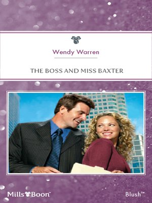 the boss and miss baxter warren wendy