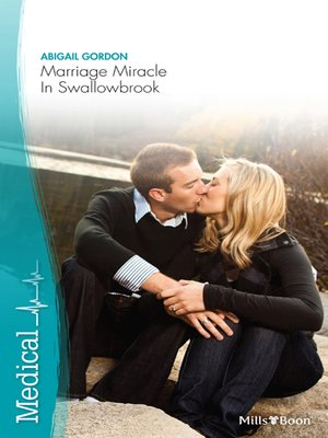 cover image of Marriage Miracle In Swallowbrook