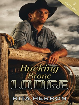 cover image of Bucking Bronc Lodge--3 Book Box Set