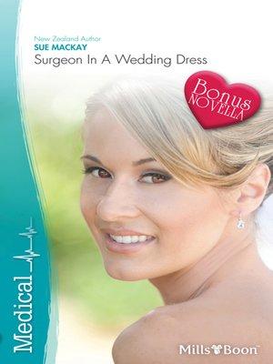 surgeon in a wedding dressthe cinderella valentine by liz