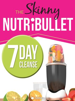 cover image of The Skinny Nutribullet 7 Day Cleanse