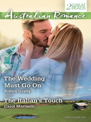 cover image of The Wedding Must Go On/The Italian's Touch