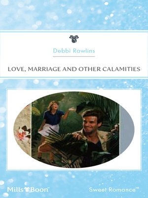 cover image of Love, Marriage and Other Calamities
