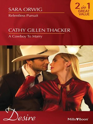 cover image of Relentless Pursuit/A Cowboy to Marry