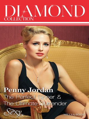 cover image of Penny Jordan Diamond Collection 201312/The Perfect Sinner/The Ultimate Surrender