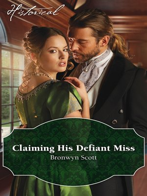 cover image of Claiming His Defiant Miss