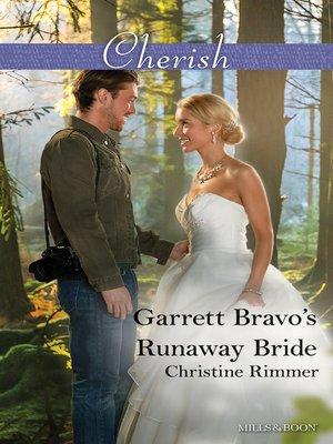 cover image of Garrett Bravo's Runaway Bride