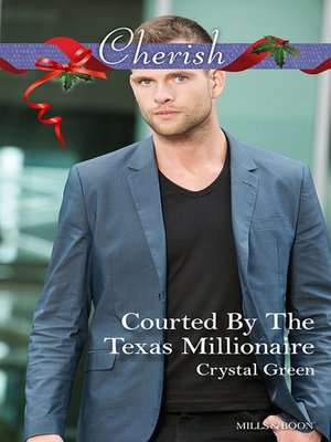 cover image of Courted by the Texas Millionaire