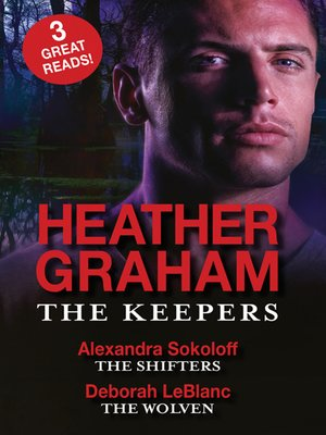 cover image of The Keepers/The Keepers/The Shifters/The Wolven