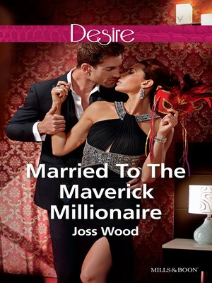 cover image of Married to the Maverick Millionaire