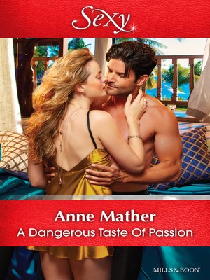 cover image of A Dangerous Taste of Passion