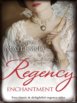 cover image of Regency Enchantment/My Lady Angel/Bride of the Solway