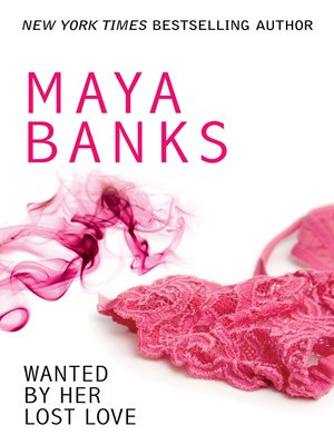 cover image of Wanted by Her Lost Love