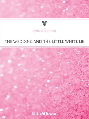 cover image of The Wedding and the Little White Lie