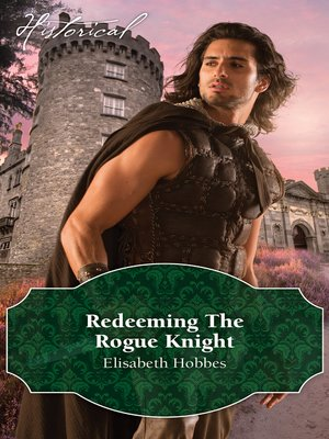 cover image of Redeeming the Rogue Knight