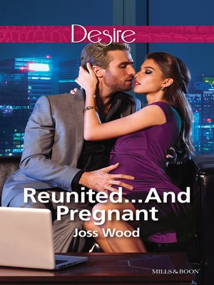 cover image of Reunited...And Pregnant