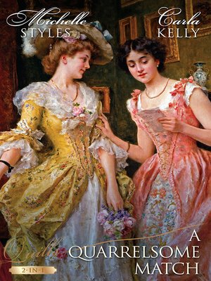 cover image of A Quarrelsome Match/Hattie Wilkinson Meets Her Match/The Admiral's Penniless Bride