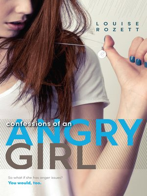 cover image of Confessions of an Angry Girl