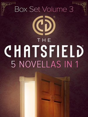 cover image of The Chatsfield Novellas Bundle Volume 3--5 Book Box Set