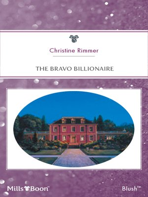 cover image of The Bravo Billionaire