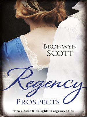 cover image of Regency Prospects/A Lady Dares/A Lady Risks All