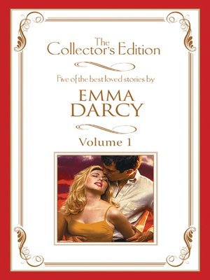 cover image of Emma Darcy--The Collector's Edition Volume 1--5 Book Box Set