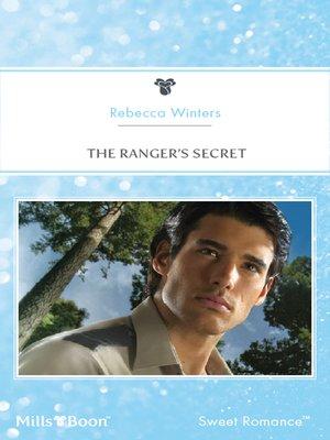 cover image of The Ranger's Secret