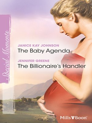 cover image of The Baby Agenda/The Billionaire's Handler