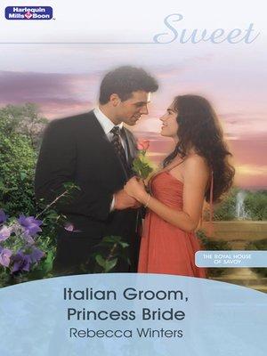 cover image of Italian Groom, Princess Bride