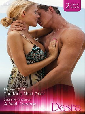 cover image of The King Next Door/A Real Cowboy